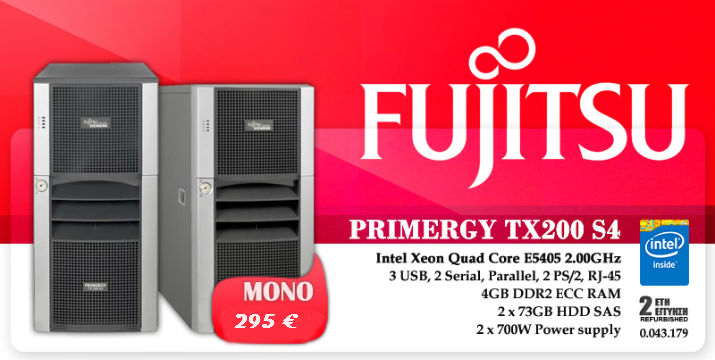Workstation Fujitsu Siemens Primergy TX200 S4 , Tower Server Xeon DP E5405, 4 Gb RAM (σύνθεση όπως στην φωτό)